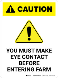 Caution: You Must Make Eye Contact Before Entering Farm Portrait - Wall Sign