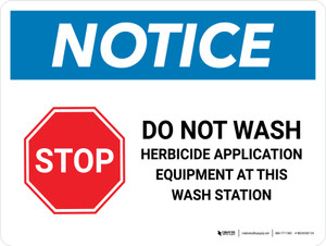 Notice: Do Not Wash Herbicide Equipment Landscape - Wall Sign