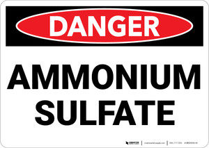 Danger: Ammonian Sulfate - Wall Sign