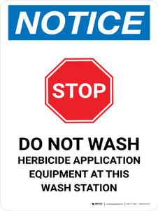 Notice: Do Not Wash Herbicide Equipment Portrait - Wall Sign