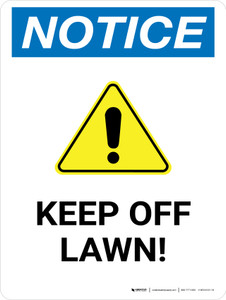 Notice: Keep Off Lawn Portrait - Wall Sign