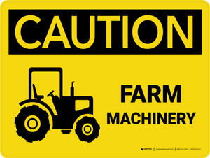Caution: Farm Machinery Landscape - Wall Sign