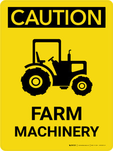 Caution: Farm Machinery Portrait - Wall Sign