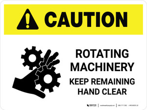 Caution: Rotating Machinery Keep Remaining Landscape - Wall Sign