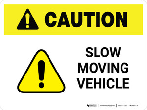 Caution: Slow Moving Vehicle Landscape - Wall Sign
