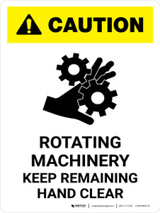 Caution: Rotating Machinery Keep Remaining Portrait - Wall Sign
