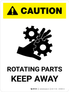Caution: Rotating Parts Keep Away Portrait - Wall Sign