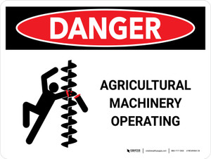 Danger: Agricultural Machinery Operating Landscape - Wall Sign