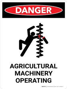 Danger: Agricultural Machinery Operating Portrait - Wall Sign