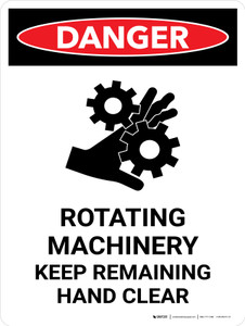 Danger: Rotating Machinery Keep Remaining Portrait - Wall Sign