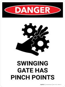 Danger: Swinging Gate Has Pinch Points Portrait - Wall Sign