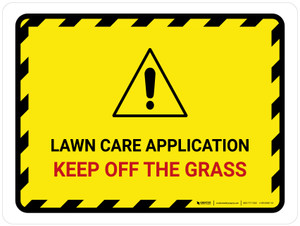 Lawn Care Application - Keep Off The Grass Landscape - Wall Sign