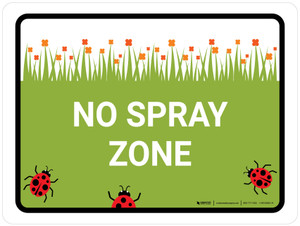 No Spray Zone Landscape - Wall Sign