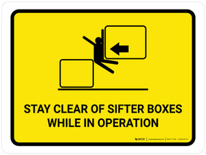 Stay Clear Of Sifter Boxes While in Operation Landscape - Wall Sign