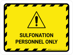 Sulfonation Personnel Only Landscape - Wall Sign