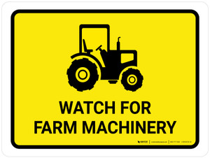 Watch For Farm Machinery Landscape - Wall Sign