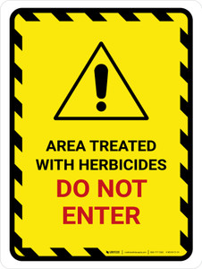 Area Treated With Herbicides Do Not Enter Portrait - Wall Sign
