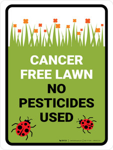 Cancer Free Lawn No Pesticides Portrait - Wall Sign