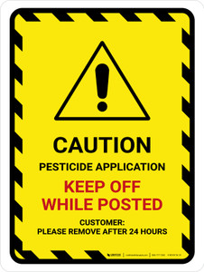 Caution Pesticide Application Keep Off While Posted Portrait - Wall Sign