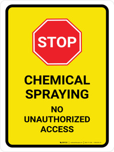 Chemical Spraying No Unauthorized Portrait - Wall Sign