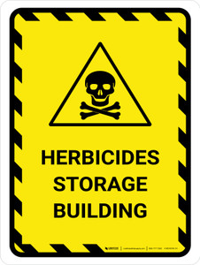 Herbicide Storage Building Portrait - Wall Sign