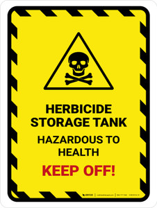 Herbicide Storage Tank Portrait - Wall Sign