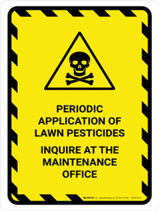 Periodic Application Of Lawn Pesticides Portrait - Wall Sign