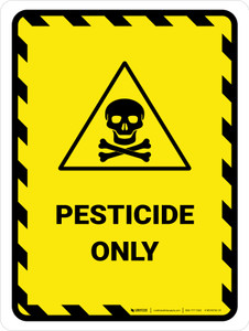 Pesticide Only Portrait - Wall Sign