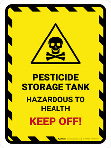 Pesticide Storage Tank Portrait - Wall Sign