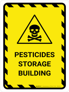 Pesticides Storage Building Portrait - Wall Sign