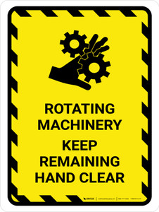 Rotating Machinery Keep Remaining Hand Clear Portrait - Wall Sign