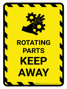 Rotating Parts Keep Away Portrait - Wall Sign