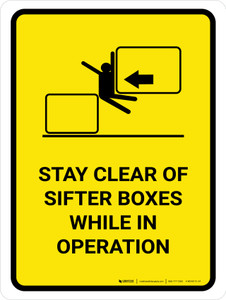 Stay Clear Of Sifter Boxes While Portrait - Wall Sign