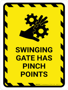 Swinging Gate Has Pinch Points Portrait - Wall Sign