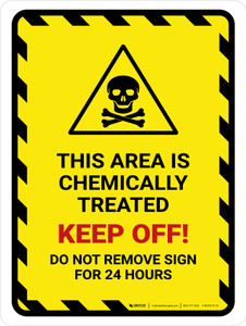 This Area Chemically Treated Portrait - Wall Sign
