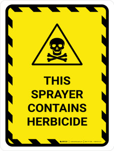 This Sprayer Contains Herbicide Portrait - Wall Sign