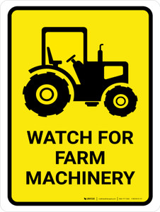 Watch For Farm Machinery Portrait - Wall Sign