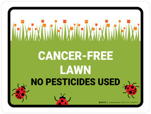 Cancer Free Lawn No Pesticides Landscape - Wall Sign