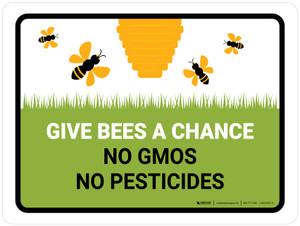 Give Bees A Chance No Gmos No Pesticides Landscape - Wall Sign