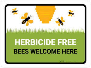 Herbicide Free - Bees Welcome Here Landscape - Wall Sign
