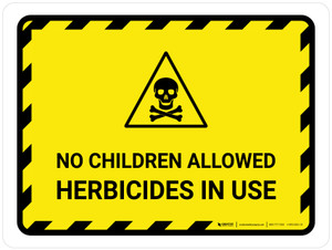 No Children Allowed Herbicides In Use Landscape - Wall Sign