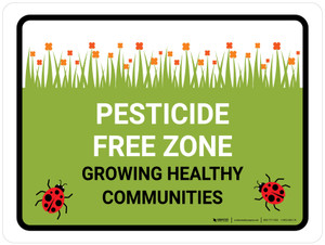Pesticide Free Zone Growing Healthy Landscape - Wall Sign