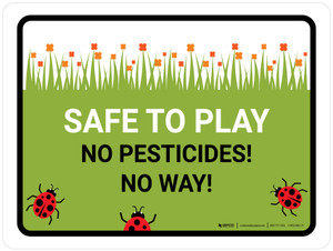 Safe To Play No Pesticides Landscape - Wall Sign