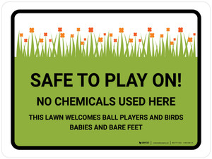 Safe To Play On No Chemicals Landscape - Wall Sign