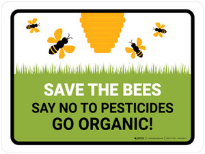Save The Bees Say No To Pesticides Landscape - Wall Sign