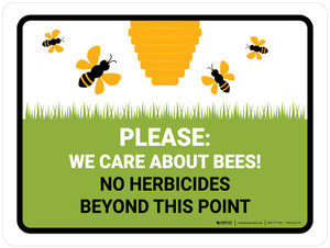 We Care About Bees Herbicides Landscape - Wall Sign
