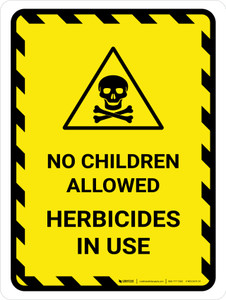 No Children Allowed Herbicides In Use Portrait - Wall Sign