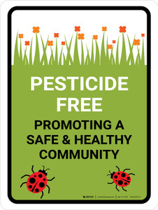 Pesticide Free Promoting Portrait - Wall Sign