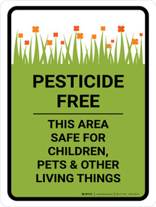 Pesticide Free This Area Safe For Children Portrait - Wall Sign