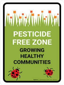 Pesticide Free Zone Growing Healthy Portrait - Wall Sign